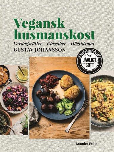 bokomslag Vegansk husmanskost : vardagsrätter, klassiker, högtidsmat