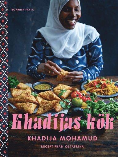 bokomslag Khadijas kök: Recept från Östafrika