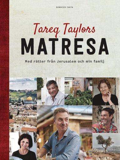 bokomslag Tareq Taylors matresa : med rätter från Jerusalem och min familj