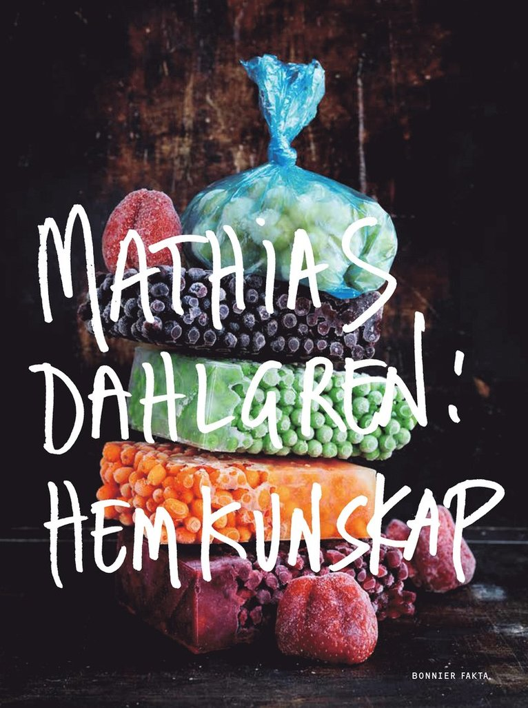 Mathias Dahlgren : hemkunskap 1