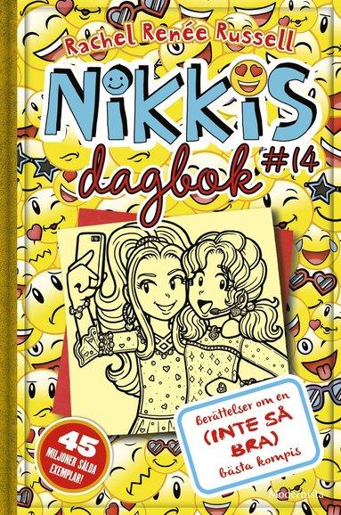 bokomslag Nikkis dagbok #14 : berättelser om en (inte så bra) bästa kompis