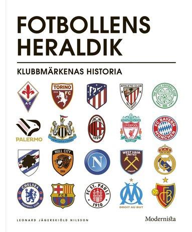 bokomslag Fotbollens heraldik : klubbmärkenas historia