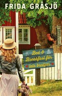 bokomslag Bed & Breakfast för lata brudpar
