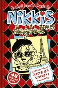 bokomslag Nikkis dagbok #15 : berättelser från ett (inte så lyxigt) parisäventyr