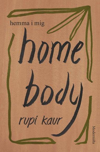 bokomslag Home Body: Hemma i mig