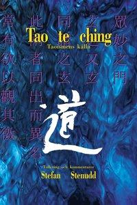 bokomslag Tao te ching : taoismens källa