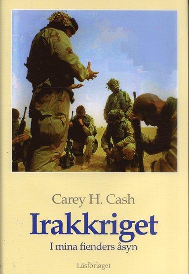 bokomslag Irakkriget : I mina fienders åsyn