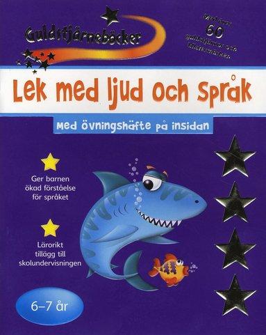 bokomslag Lek med ljud och språk 6-7 år