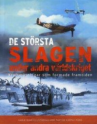 bokomslag De största slagen under andra världskriget