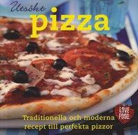 bokomslag Utsökt pizza : traditionella och moderna recept till perfekta pizzor