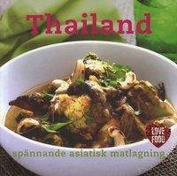 bokomslag Thailand : spännande asiatisk matlagning