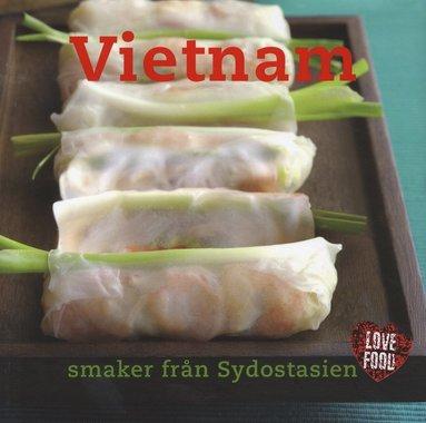bokomslag Vietnam : smaker från Sydostasien