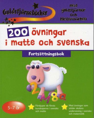 bokomslag 200 övningar i matte och svenska 5-7 år