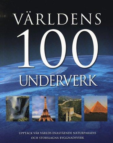 bokomslag Världens 100 Underverk