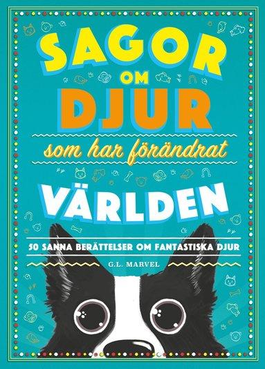 bokomslag Sagor om djur som har förändrat världen