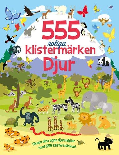 bokomslag 555 roliga klistermärken : djur