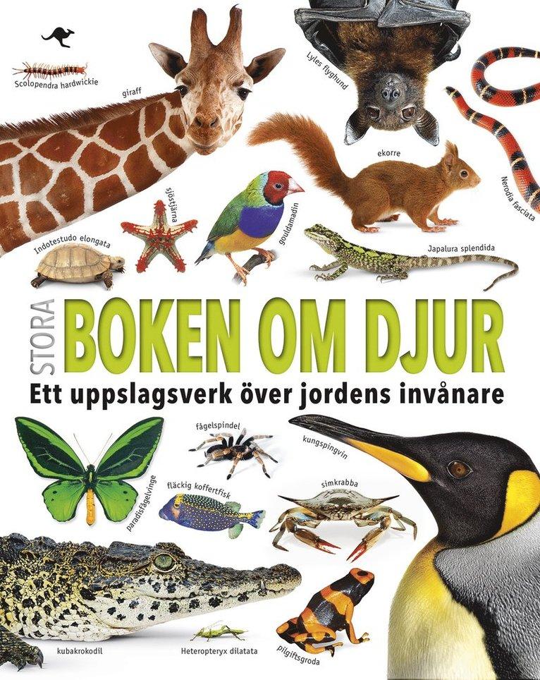 Stora boken om djur : ett uppslagsverk över jordens invånare 1