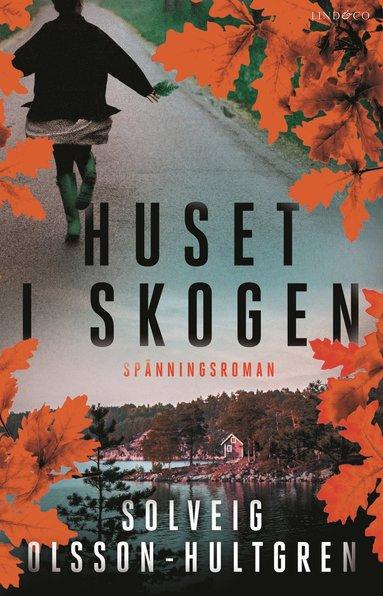 bokomslag Huset i skogen
