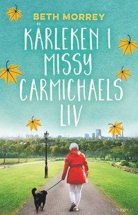 bokomslag Kärleken i Missy Carmichaels liv