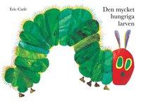 bokomslag Den mycket hungriga larven