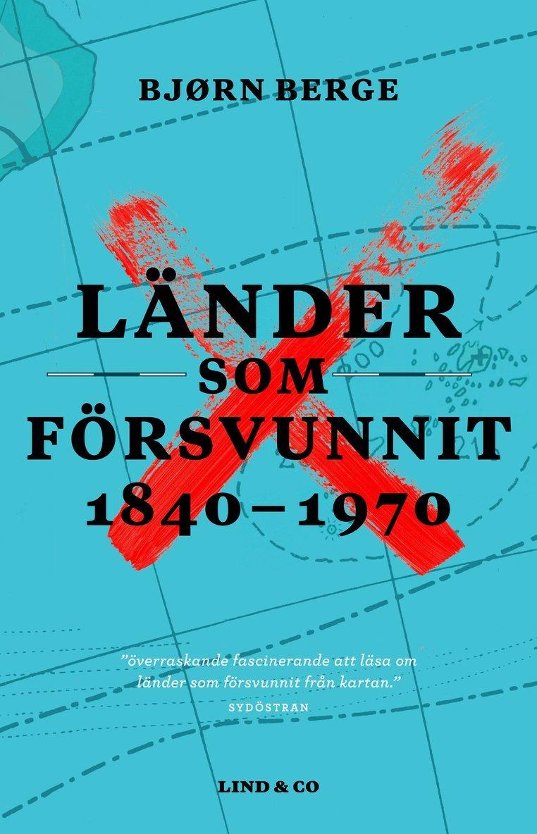 Länder som försvunnit 1840-1970 1