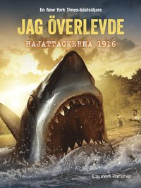 bokomslag Jag överlevde hajattackerna 1916