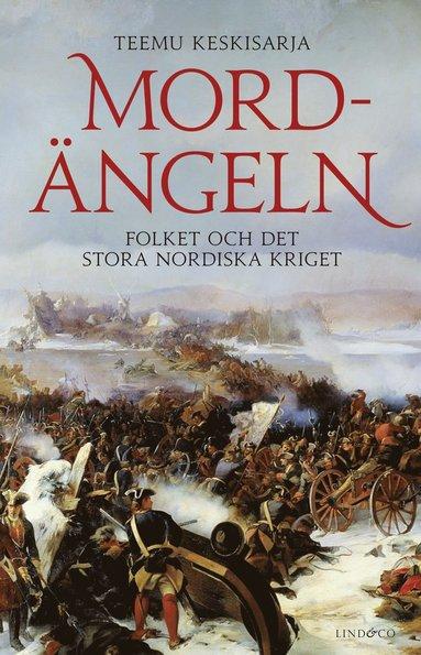 bokomslag Mordängeln - Folket och det stora nordiska kriget