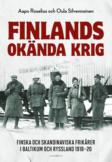 bokomslag Finlands okända krig