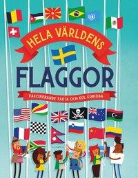 bokomslag Hela världens flaggor [nyutgåva]