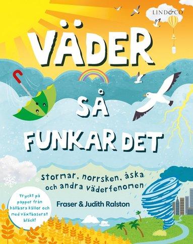 bokomslag Väder : så funkar det - stormar, norrsken, åska och andra väderfenomen