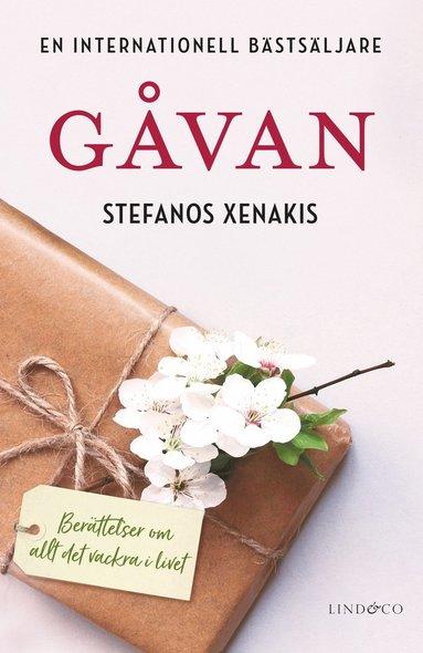 bokomslag Gåvan : Berättelser om allt det vackra i livet