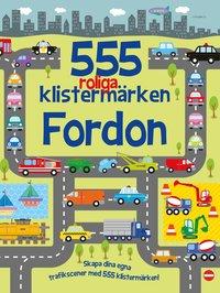 bokomslag 555 roliga klistermärken : Fordon - nyutgåva
