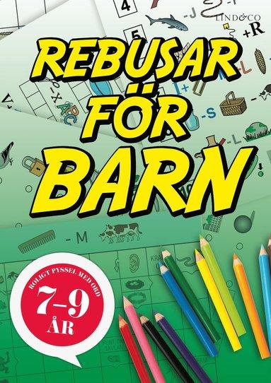 bokomslag Rebusar för barn 7-9 år