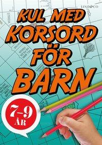 bokomslag Kul med korsord för barn 7-9 år