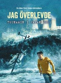 bokomslag Jag överlevde tsunamin i Japan 2011