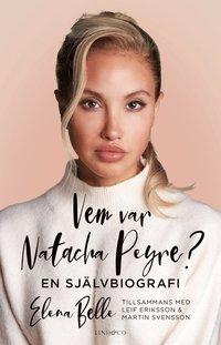 bokomslag Vem var Natacha Peyre? - En självbiografi