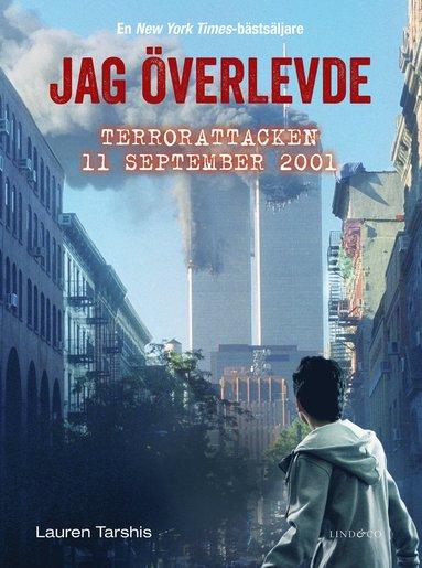 bokomslag Jag överlevde terrorattacken 11 september 2001