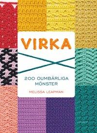 bokomslag Virka : 200 oumbärliga mönster