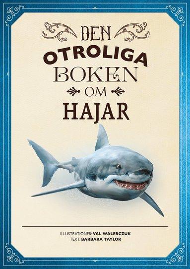 bokomslag Den otroliga boken om hajar