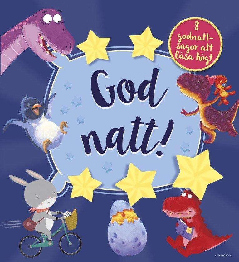 Godnatt! 8 godnattsagor att läsa högt 1