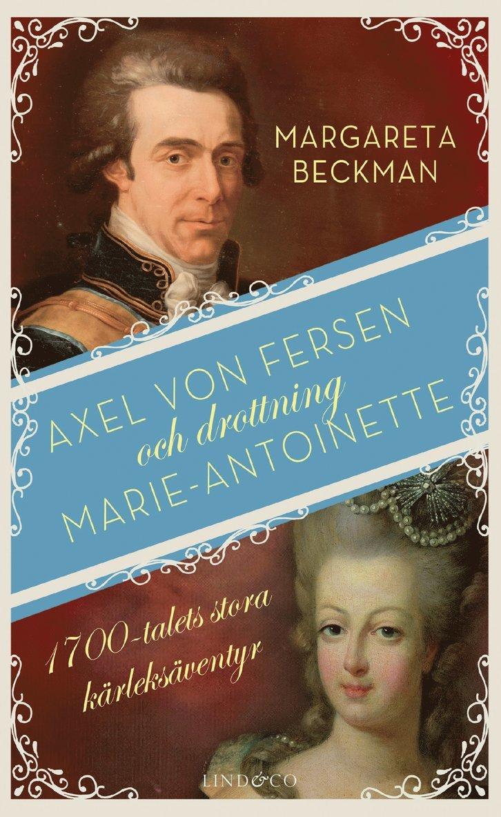 Axel von Fersen och drottning Marie-Antoinette 1