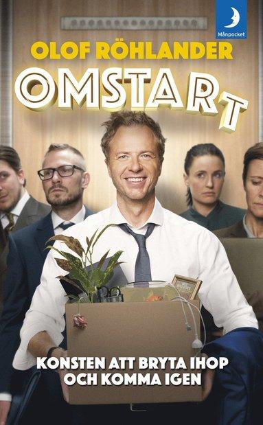 bokomslag Omstart : konsten att bryta ihop och komma igen