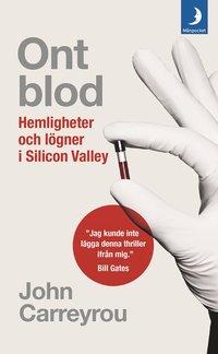 bokomslag Ont blod : hemligheter och lögner i Silicon Valley