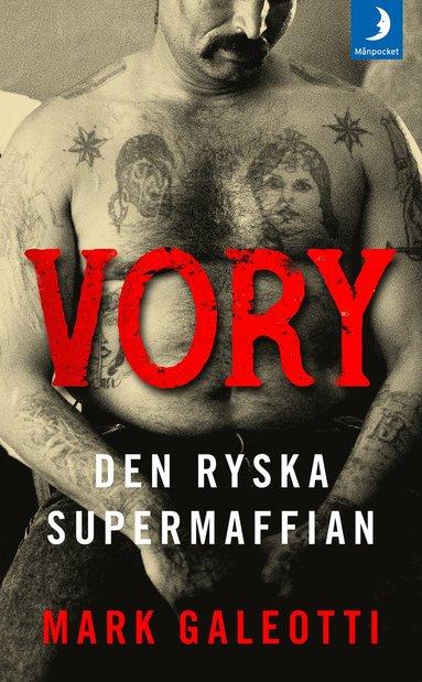 bokomslag Vory : den ryska supermaffian