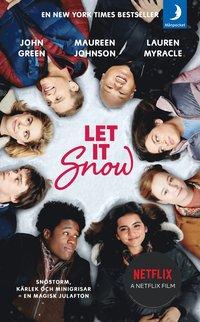 bokomslag Let it snow : magisk julhelg i tre delar