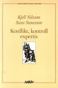 bokomslag Konflikt, kontroll, expertis : att använda social forskning