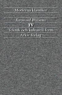 bokomslag Tv : teknik och kulturell form