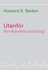 bokomslag Utanför : avvikandets sociologi