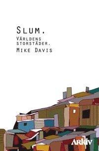 bokomslag Slum : världens storstäder
