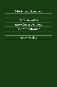 Reproduktionen : bidrag till en teori om utbildningssystemet 1